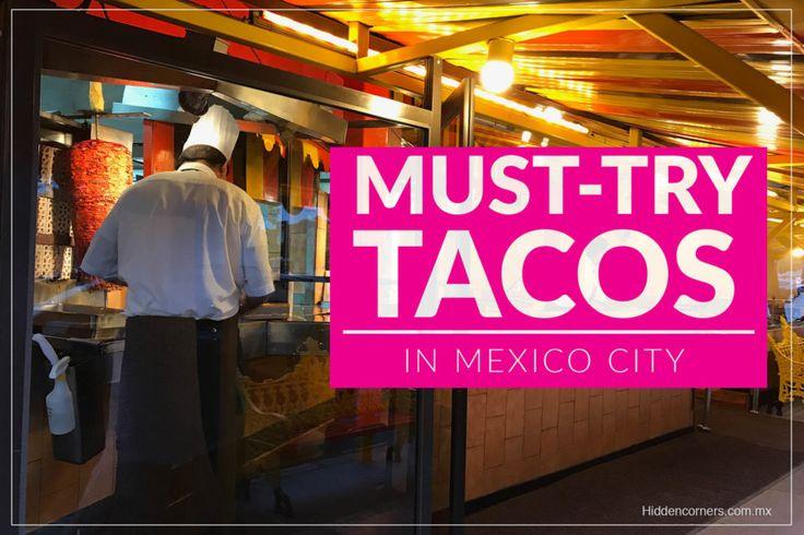 Our favorite taquerías in Mexico City!