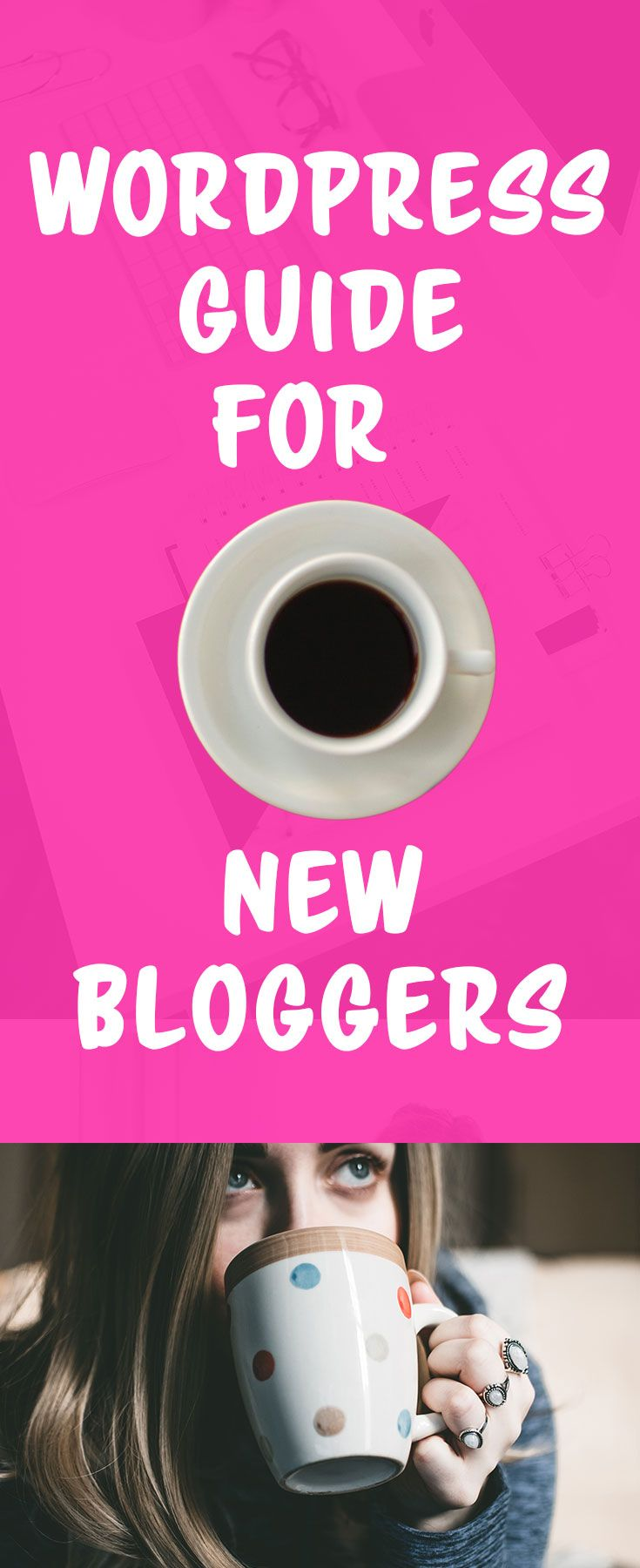 WordPress guide for new bloggers, You will learn how to install WordPress and how to start your blogging with WordPress