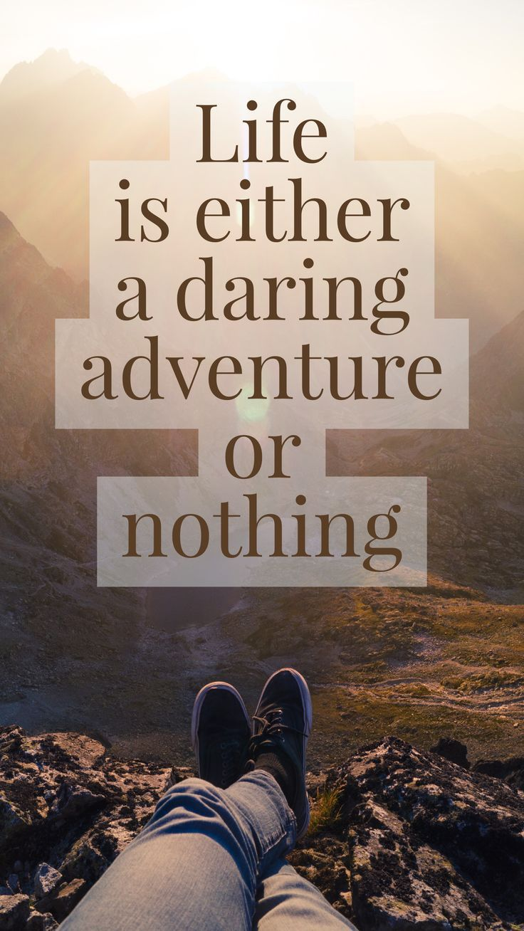 These adventure quotes will inspire you to live a life full of dreams!