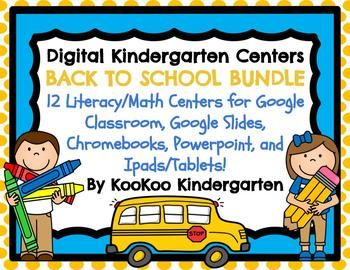 DIGITAL KINDERGARTEN BACK TO SCHOOL CENTERS (This resource has versions for Chromebooks, Tablets/Ipads, Google Classroom, Google Slides, Powerpoint, and printable recording sheets!) This Digital Center Bundle is a great way to incorporate technology in the classroom while meeting common core standards!