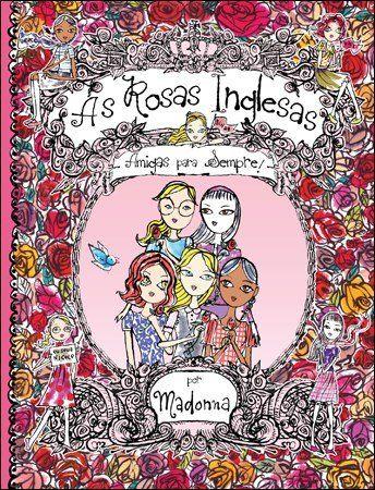 As Rosas Inglesas - Vol. 1 - Amigas Para Sempre