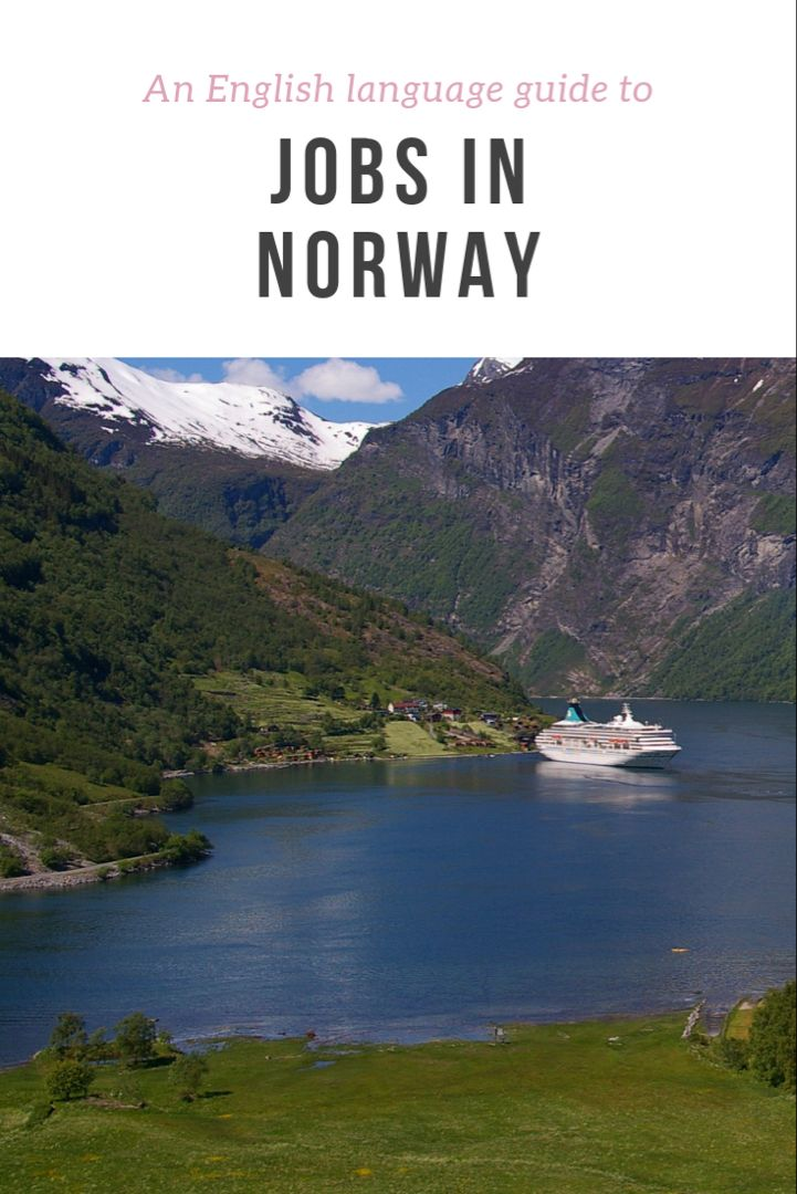 Jobs In Norway For English Speakers Life In Norway Norway Norway Sweden Finland Language Guide