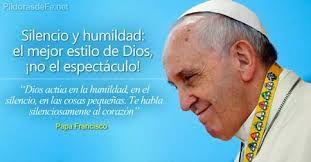 Resultado de imagen de papa francisco humildad y sencillez