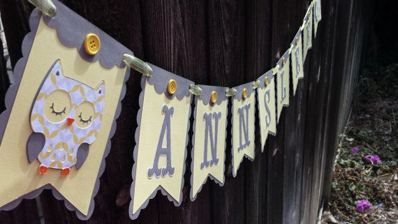 This one is cute. .. Had an owl. .. Can be used for future birthdays as well.   Owl Baby Shower Banner  Owl baby room banner by CelebrateWithFlair, $25.00