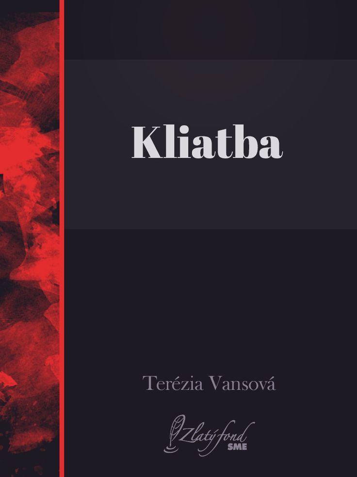 Terézia Vansová: Kliatba (Reštaurácia)  - elektronická knižnica