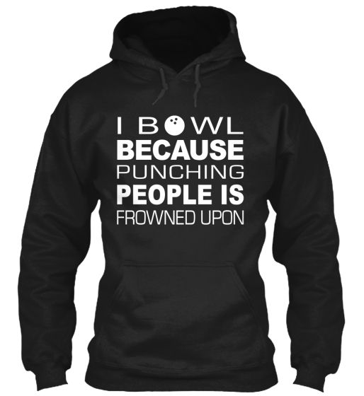 Bowl Because Punching is Frowned Upon. Click the picture to buy yours.  Trouble ordering? Contact Teespring Customer Support! +1 (855) 833-7774.