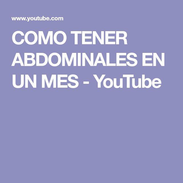 COMO TENER ABDOMINALES EN UN MES - YouTube
