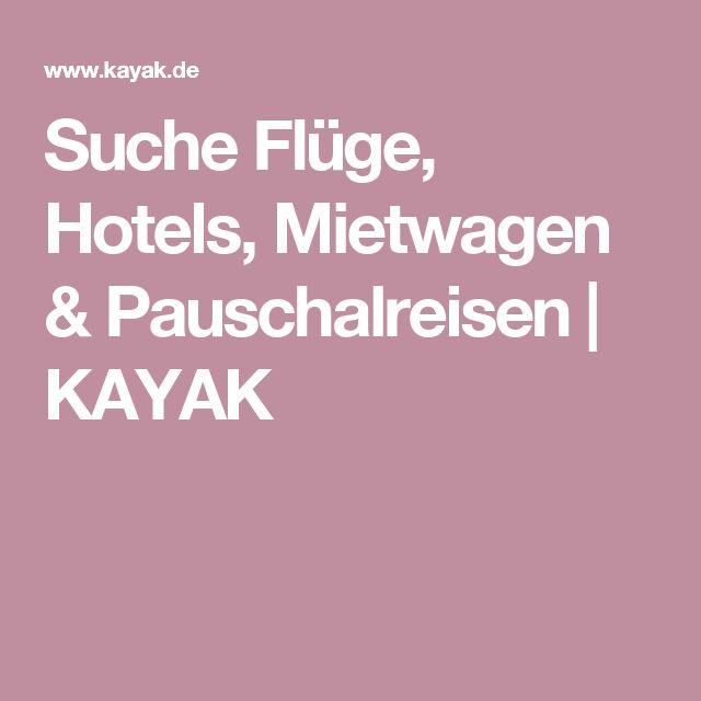 Suche Flüge, Hotels, Mietwagen & Pauschalreisen | KAYAK
