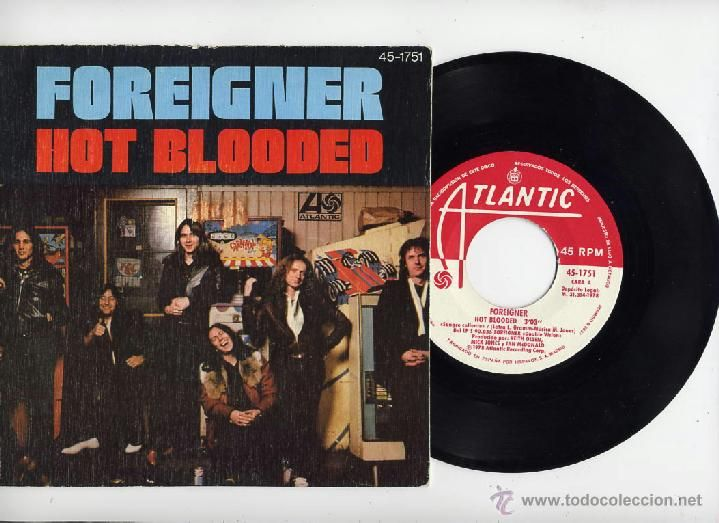 FOREIGNER 45 RPM HOT BLOODED ATLANTIC 1978 - Foto 1