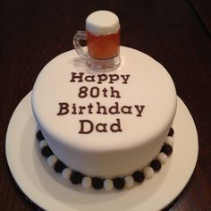 Beer Birthday Cakes For Men Themed 80th Cake