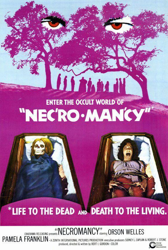 """Necromancy"" (The Witching) (1972). Country: United States. Director: Bert I. Gordon. Cast: Orson Welles, Pamela Franklin, Lee Purcell, Michael Ontkean, Harvey Jason, Lisa James, Sue Bernard"