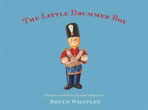 The Little Drummer Boy - Bruce Whatley