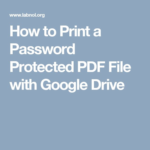 How to Print a Password Protected PDF File with Google Drive