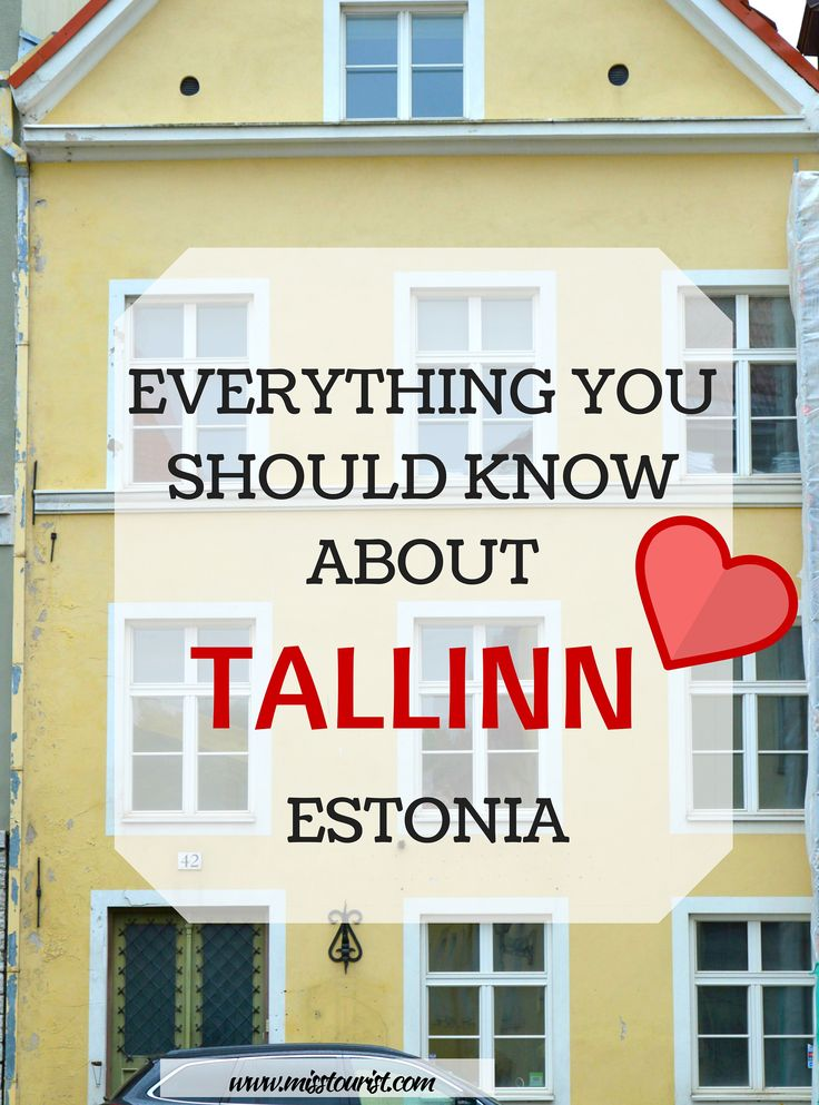 EVERYTHING YOU SHOULD KNOW ABOUT TALLINN http://misstourist.com/everything-you-should-know-about-tallinn-estonia/