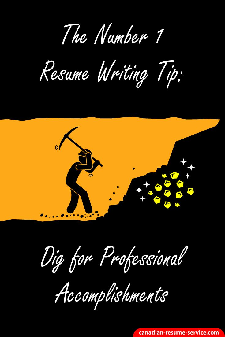 The Number 1 Resume Writing Tip: Dig for Professio…