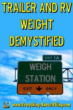 Trailer and RV Weight Demystified. Let's start with the 2 stickers that are required by law on every RV sold..