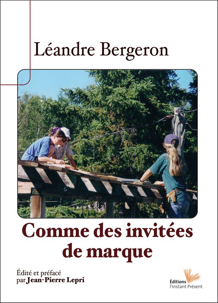 Comme des invitées de marque, de Léandre Bergeron