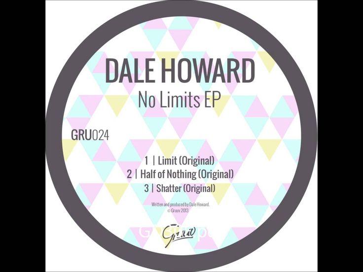 Dale Howard - Limit (Original)