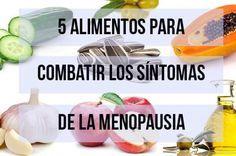 5 alimentos para combatir los síntomas de la menopausia