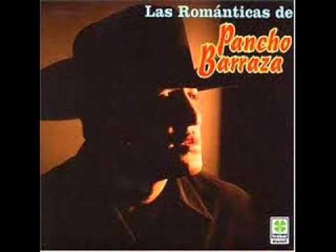 Pancho Barraza - Musica Romantica