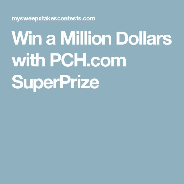 Win a Million Dollars with PCH.com SuperPrize