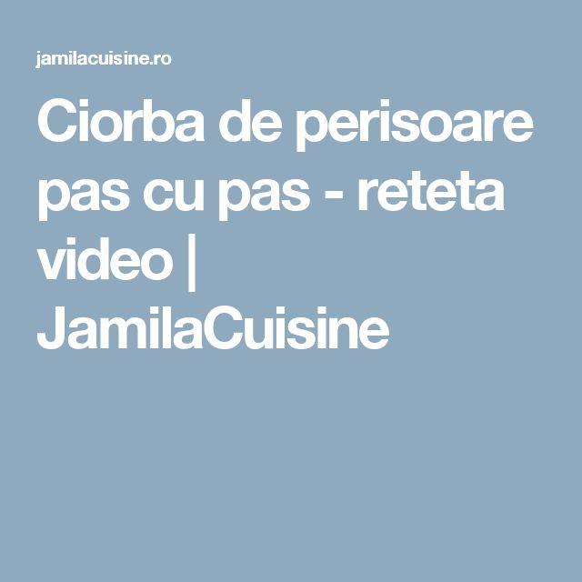 Ciorba de perisoare pas cu pas - reteta video | JamilaCuisine
