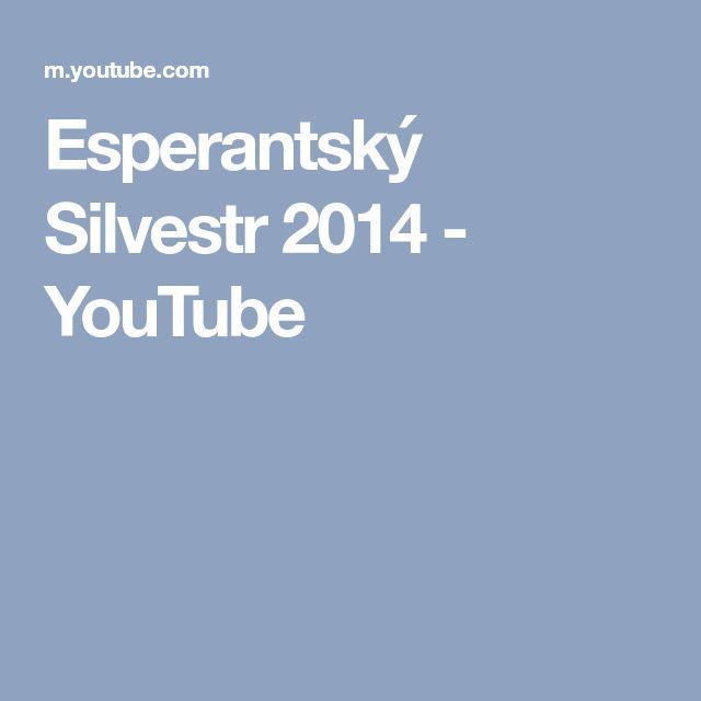 Esperantský Silvestr 2014 - YouTube