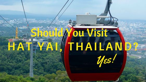 Should You Visit Hat Yai, Thailand? Yes! Hat Yai offers visitors a healthy dose of Thai hospitality, delicious local food and plenty of things to do.