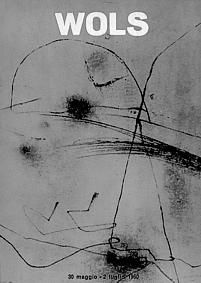 Wols. Milano, Galleria Blu, (Le Presenze), 1960. Catalogo di mostra, dal 30 maggio al 2 luglio 1960. Testo di W. Grohmann