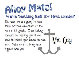 Letter to students- I'm doing a nautical theme so this is perfect!! I will adapt it a bit...