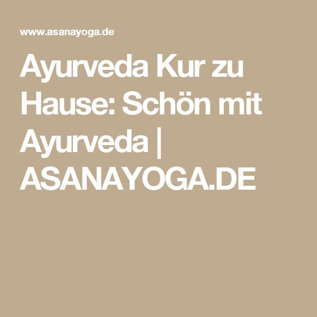 Ayurveda Kur zu Hause: Schön mit Ayurveda | ASANAYOGA.DE