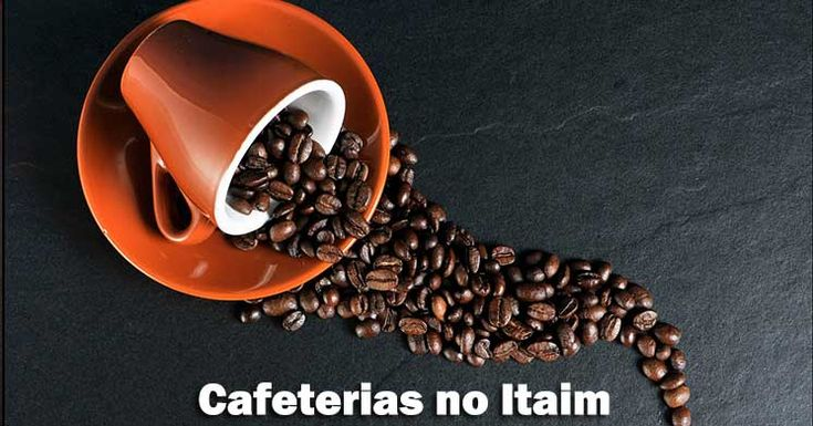 Descubra as melhores cafeterias no Itaim Bibi! São muitas opções do verdadeiro sabor brasileiro para os mais  diversos apreciadores. Dê uma espiadinha!