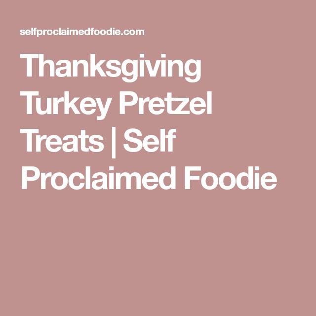 Thanksgiving Turkey Pretzel Treats | Self Proclaimed Foodie