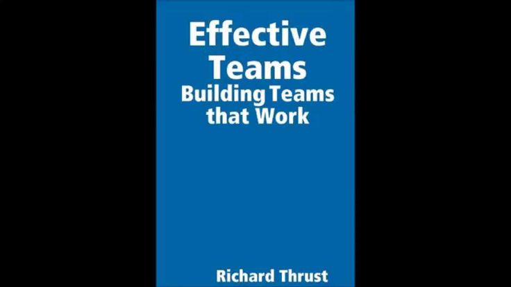 Effective Teams - Building Teams that Work!
