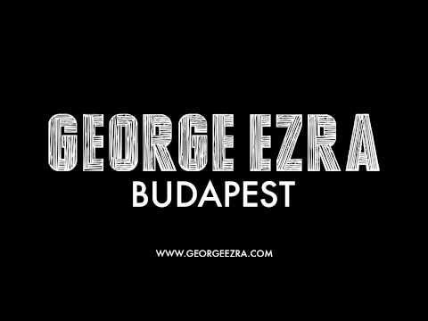 """George Ezra - """"Budapest"""""""