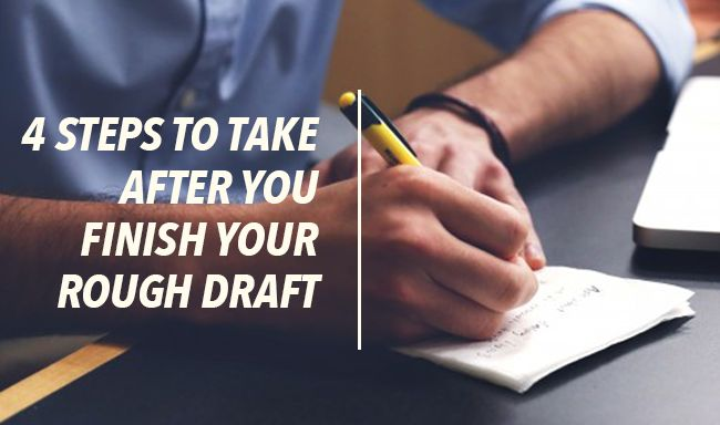 So You've Finished a Rough Draft. What Now?
