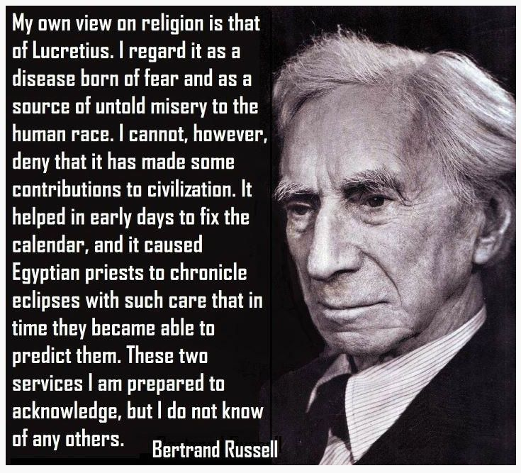 Bertrand russell on religion via reddit atheism