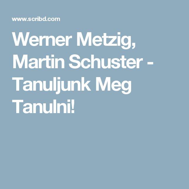 Werner Metzig, Martin Schuster - Tanuljunk Meg Tanulni!