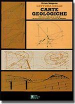 Lettura delle carte geologiche  Un classico intramontabile della letteratura geologica
