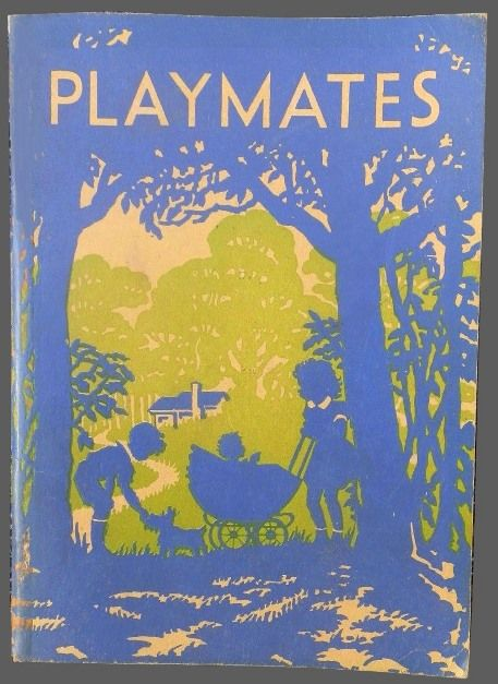 Playmates- Victorian State school Readers - second book - from the early 50s (first published 1952)