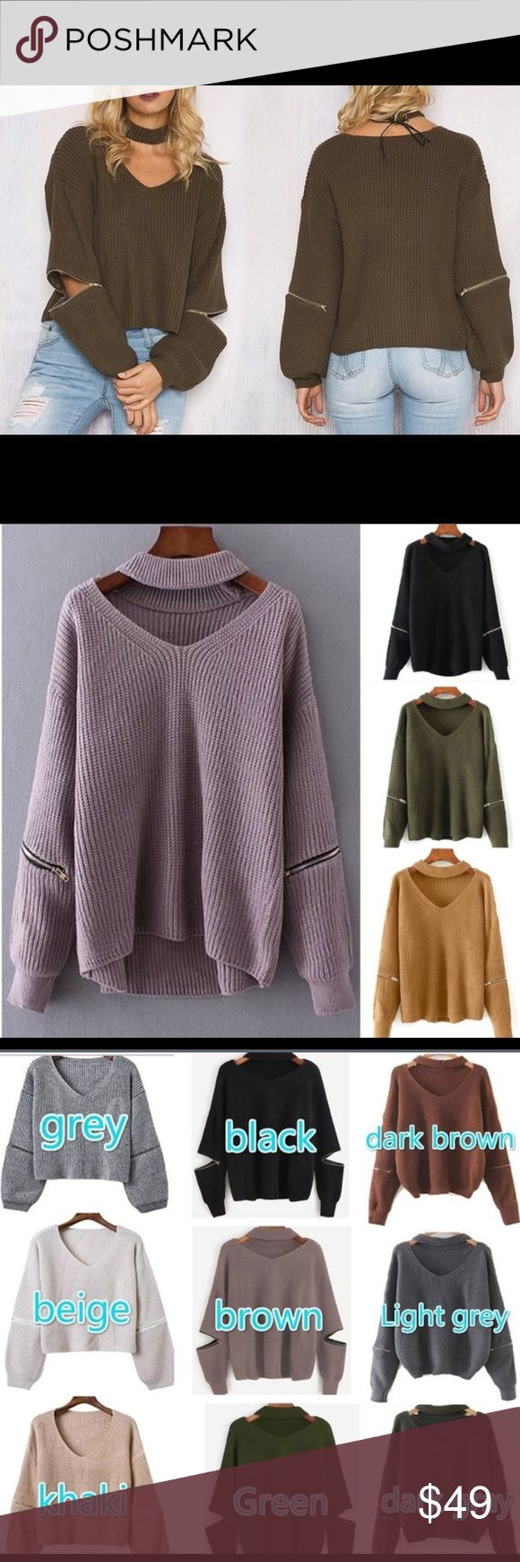 Choker sweater Pre order now Coming soon Choker +zip full sleeves sweater. Coming soon please comment below with your size and color you want so I can tag you when it arrives . Only few left.  Available in all size and colors as listed in the pictures. Coming soon. Pre order it if you like it . Very comfy soft and warm . Sweaters Cowl & Turtlenecks