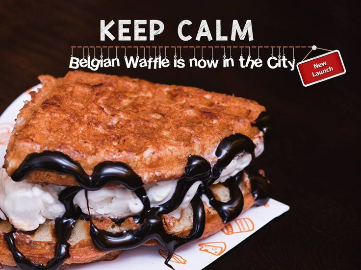 Keep Calm | Belgian #Waffle is now in the City. Add: Belgian waffles, 5, Asian square, Next to Armenia, Sindhu Bhavan road Contact: 9978680829 #Food #Cafes #Desserts #Bakery #Waffle #BelgianWaffle #CityShorAhmedabad