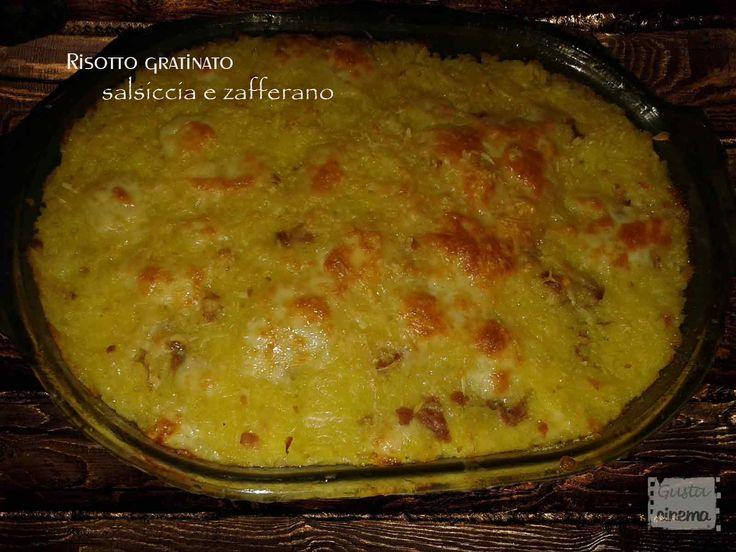 Risotto gratinato salsiccia e zafferano è un primo piatto veloce da preparare e molto gustoso