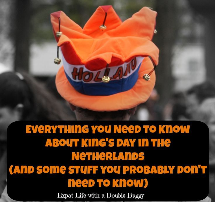 Expat Life With a Double Buggy: Everything You Need to Know About King's Day in the Netherlands (And Some Stuff You Probably Don't Need to Know)