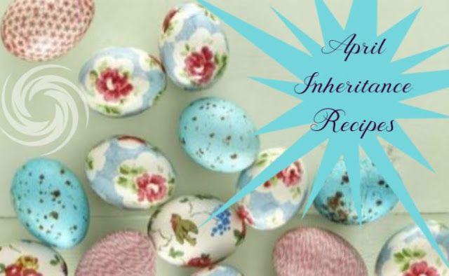 PEBBLE SOUP: Inheritance Recipes - April 17 -