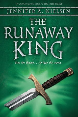 The Runaway King by Jennifer Nielsen – Reviewed by Pernille Ripp | Nerdy Book Club