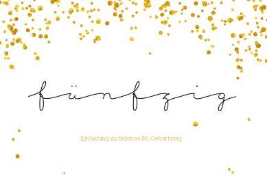 Einladungskarte zum 50. Geburtstag in trendy Schwarz-Weiß-Look mit goldenem Konfetti-Regen