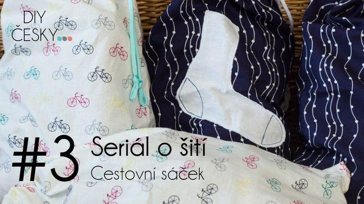 3. díl seriálu o šití Tentokrát si ušijeme praktický cestovní sáček.  #DIY #sewing #traveling #bag