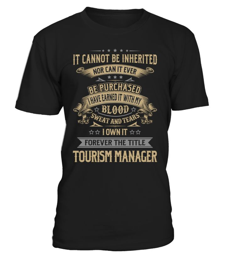 Tourism Manager - I Own It Forever #TourismManager