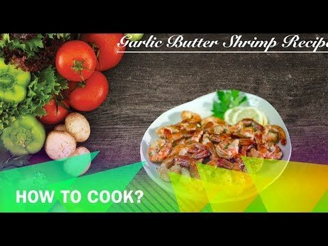 Garlic Butter Shrimp Recipe         |          Buhay Kusina   Garlic Butter Shrimp Recipe is a lutong pinoy dish that uses shrimp as main ingredient wherein the shrimp is marinated in lemon soda then sautéed in butter with garlic and parsley.